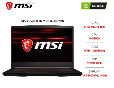 Laptop MSI GF63 Thin 9SCSR 846VN/ Intel Core i7-9750H (2.60GHz, 12MB)/ RAM 8GB DDR4/ SSD 512GB/ NVIDIA GeForce GTX 1650Ti Max Q 4GB GDDR6/ 15.6 inch FHD 144Hz/ WL + BT/ WIN10H/ 2Yrs