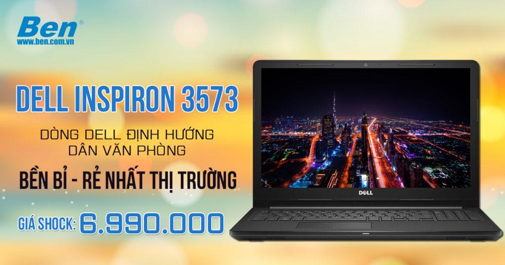 Dell Inspiron 3573 laptop sinh viên rẻ nhất thị trường - Cấu hình tốt