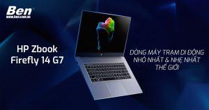HP ZBook Firefly 14 G7 – Sở hữu dòng máy trạm di động cao cấp nhất của HP