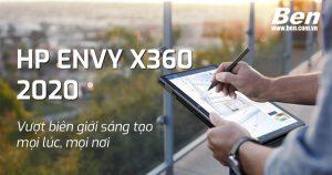 HP ENVY x360 2020 – Sáng tạo vô hạn với màn hình xoay gập 360 độ