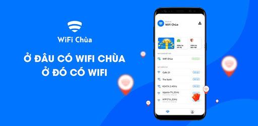 Wifi chùa - Ứng dụng truy cập Wifi không cần mật khẩu, kết nối miễn phí