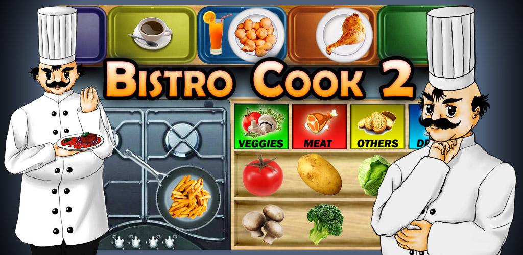 Hóa thân thành đầu bếp chuyên nghiệp với Bistro Cook 2