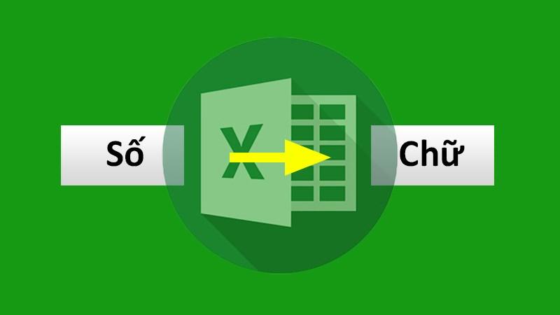 Hàm chuyển số thành chữ trong Excel